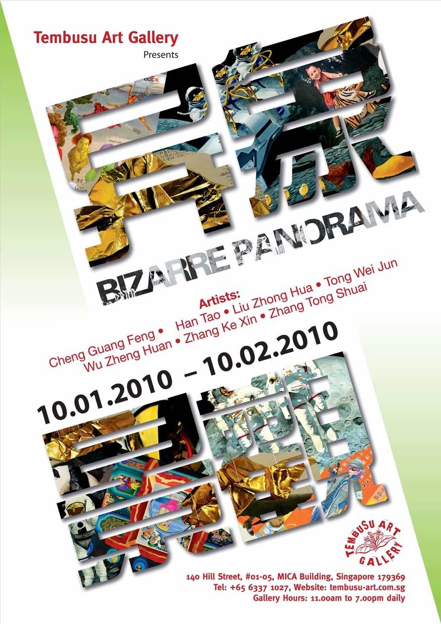 Bizarre Panorama • Curator: Wu Zhen Huan