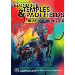Beyond the Temples and Padi Fields